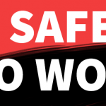 No Safety – No Work