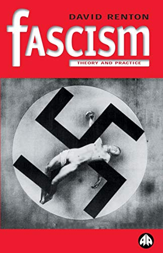 You are currently viewing Dave Renton, Fascism: Theory and Practice