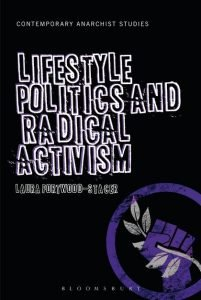 Laura Portwood-Stacer, Lifestyle Politics and Radical Activism